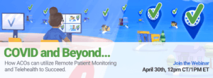 How RPM and Telehealth solutions can help ACO succeed